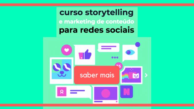 Storytelling E Marketing De Conteúdo Para Redes Sociais