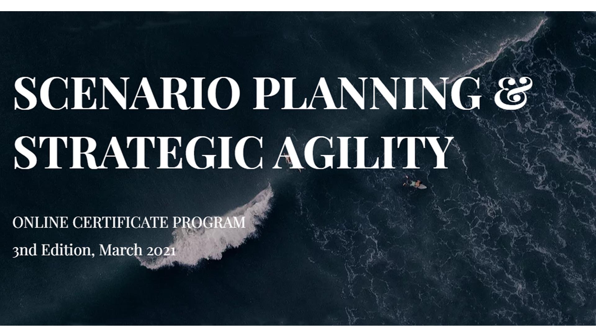 Scenario Planning & Strategic Agility - March 2021