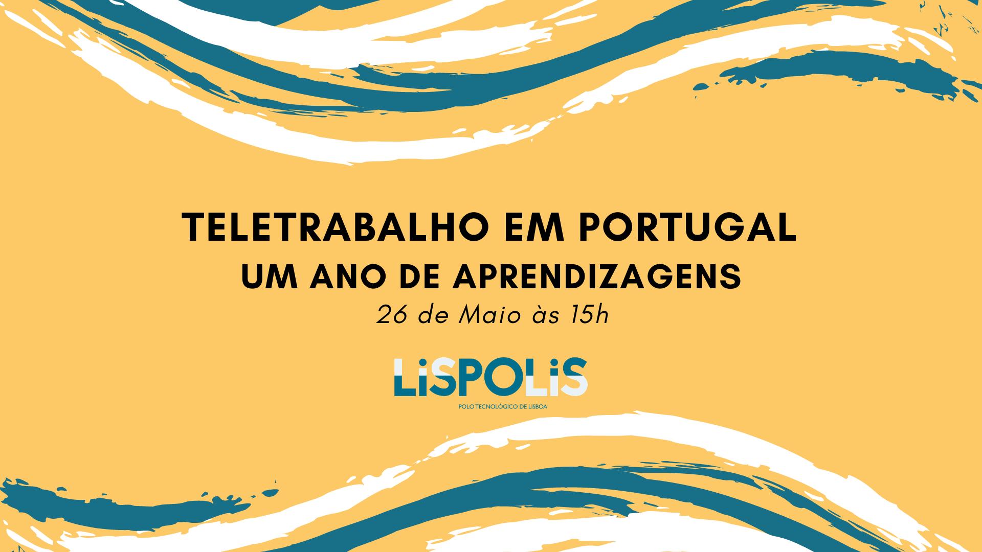 Teletrabalho Em Portugal - 1 Ano De Aprendizagens 2021